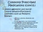 commonly prescribed medications cont d1