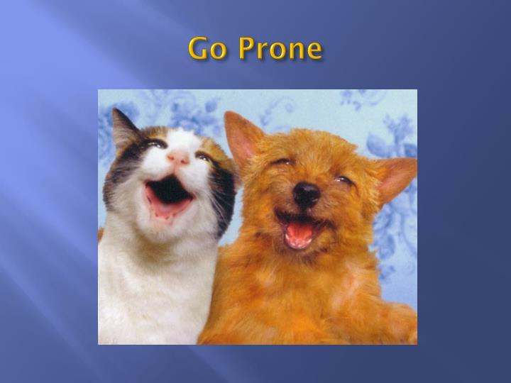 Go Prone