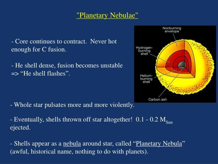 """""""Planetary Nebulae"""""""