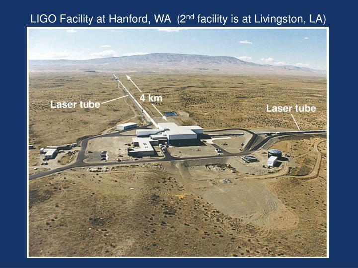 LIGO Facility at Hanford, WA  (2