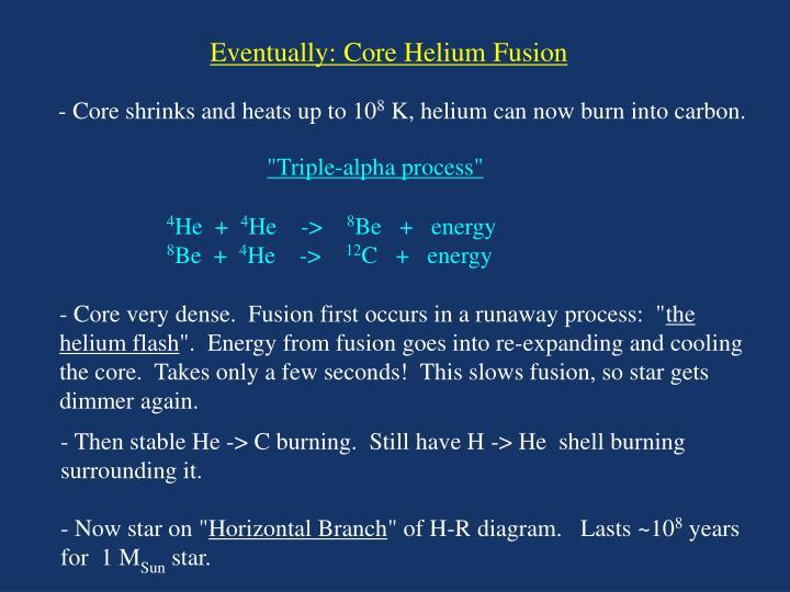 Eventually: Core Helium Fusion