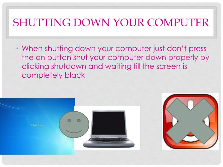 shutting down your computer n.