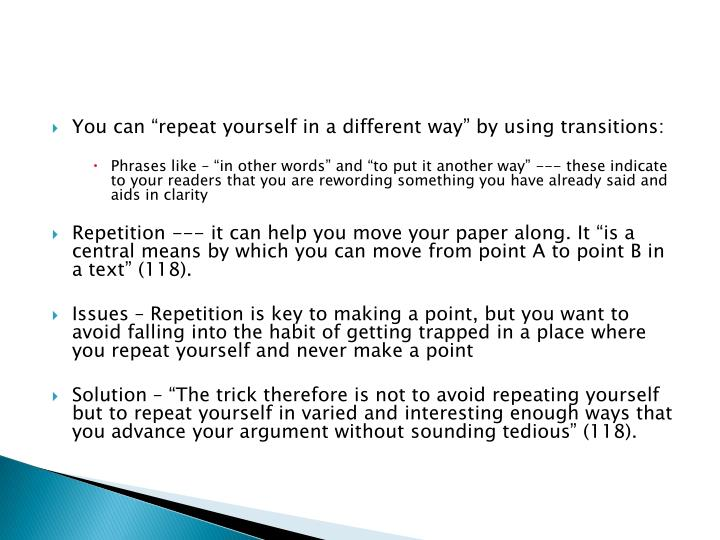 """You can """"repeat yourself in a different way"""" by using transitions:"""