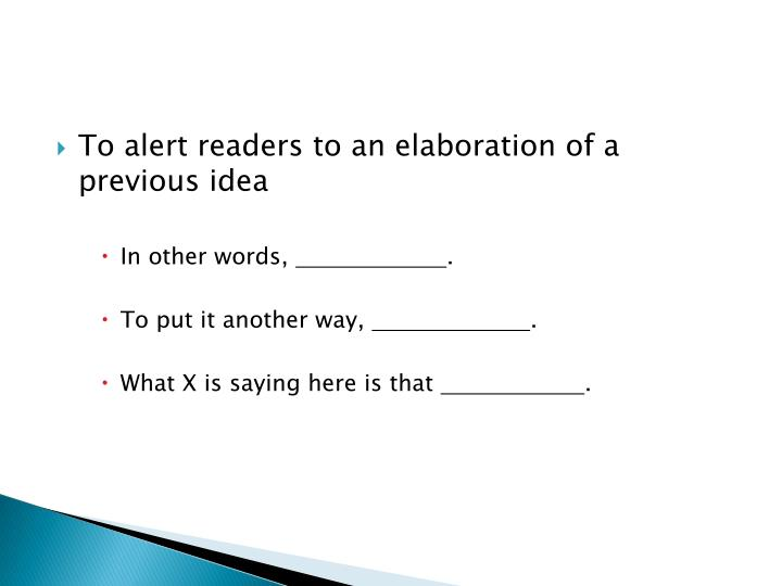 To alert readers to an elaboration of a previous idea