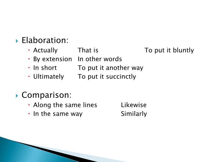 Elaboration: