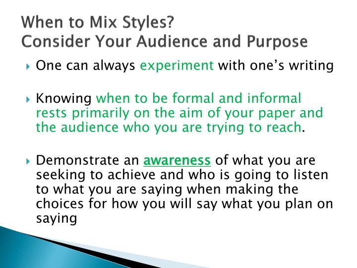 When to Mix Styles?