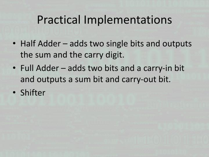 Practical Implementations