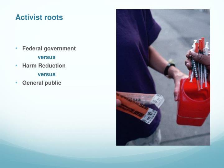 Activist roots