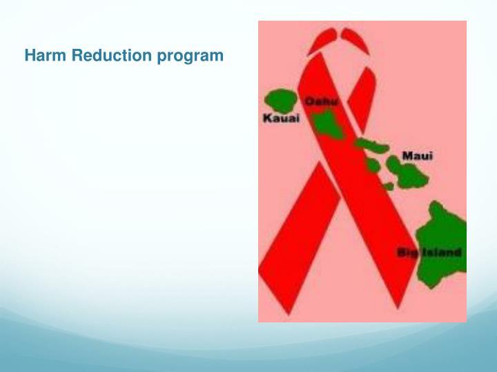 Harm reduction program