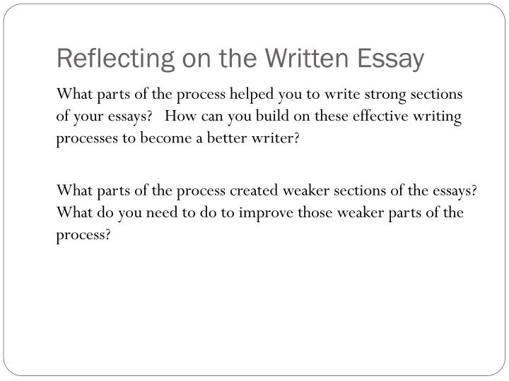 Reflecting on the Written Essay