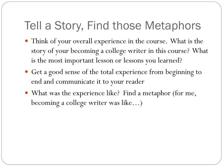 Tell a Story, Find those Metaphors