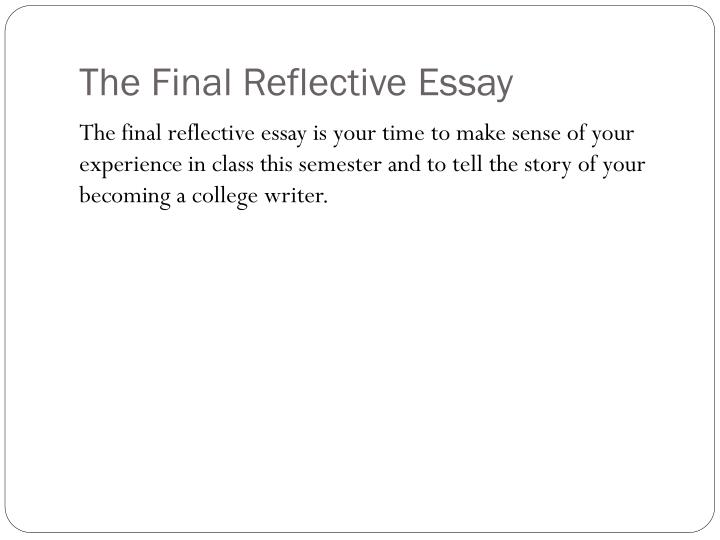 The Final Reflective Essay
