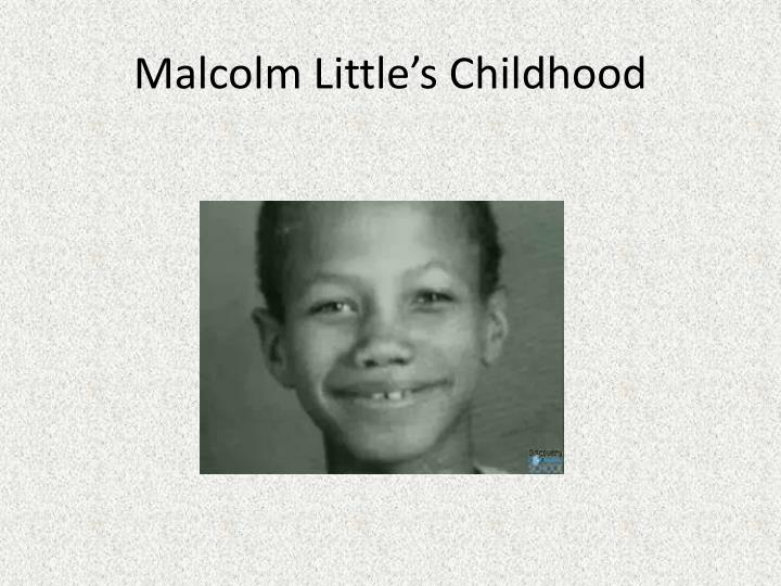 Malcolm Little's Childhood