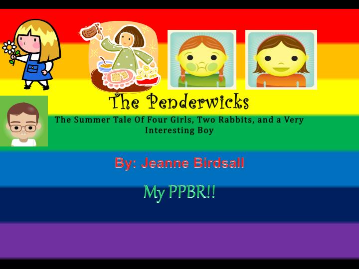 PPT - The Penderwicks The Summer Tale Of Four Girls, Two