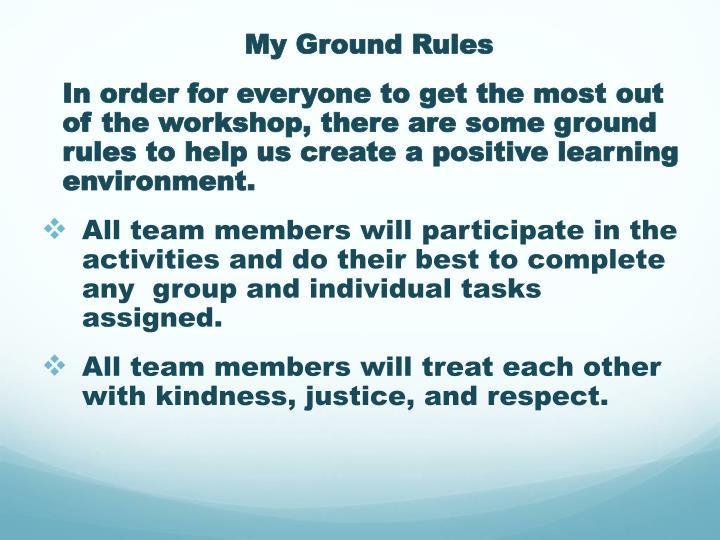 My Ground Rules