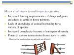 major challenges to multi species grazing