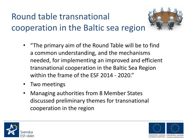 Round table transnational