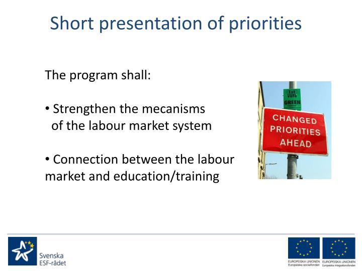 Short presentation of priorities