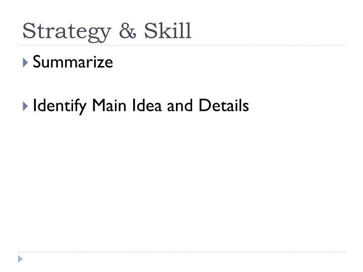 Strategy skill