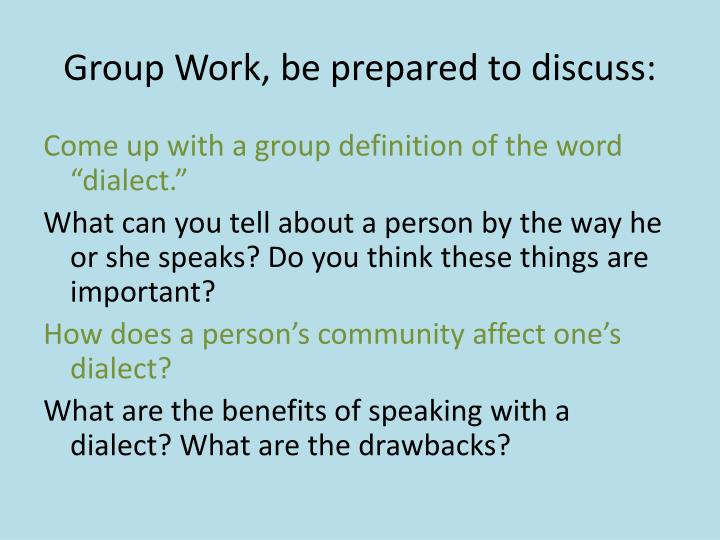Group Work, be prepared to discuss: