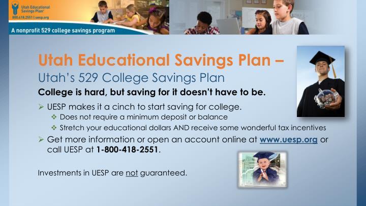 Utah Educational Savings Plan –