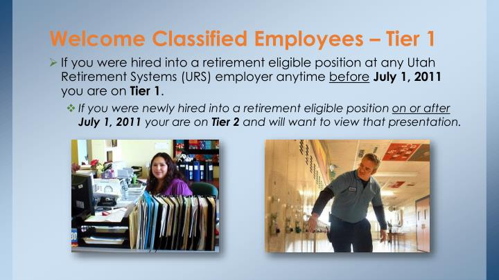 Welcome classified employees tier 1