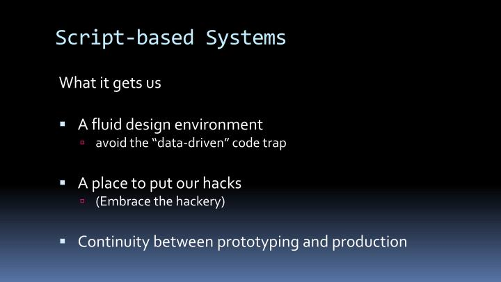 Script-based Systems