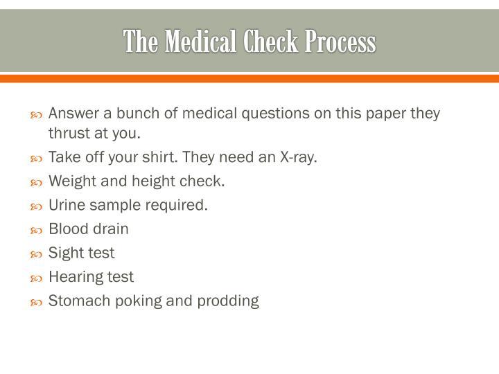The Medical Check Process