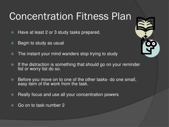 Concentration Fitness Plan
