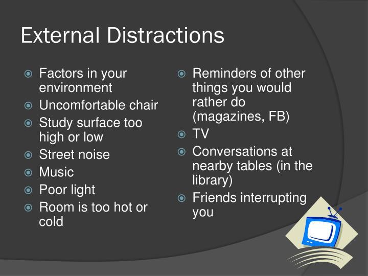 External Distractions