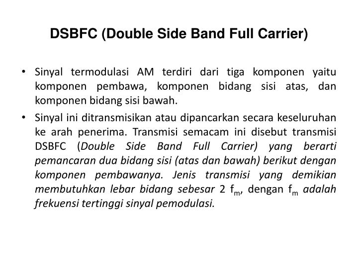 DSBFC (Double Side Band Full Carrier)
