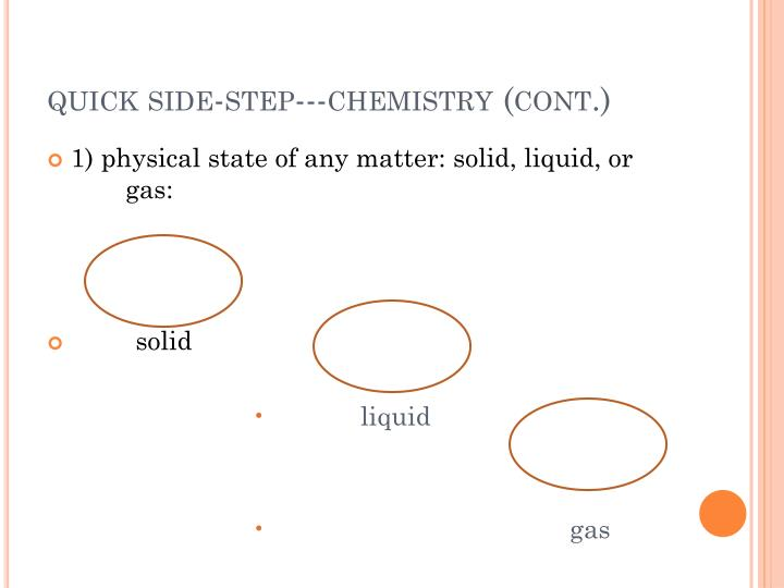 quick side-step---chemistry (cont.)