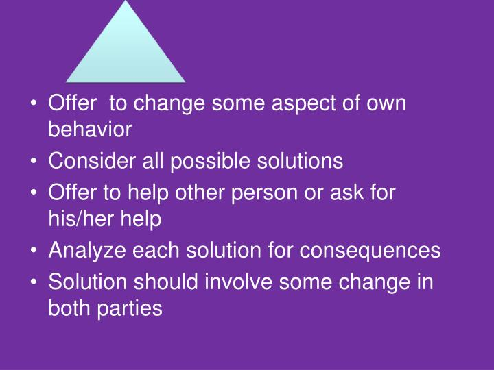 Offer  to change some aspect of own behavior