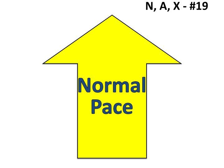 N, A, X - #19