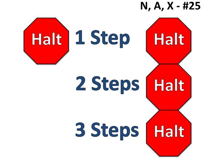 N, A, X - #25