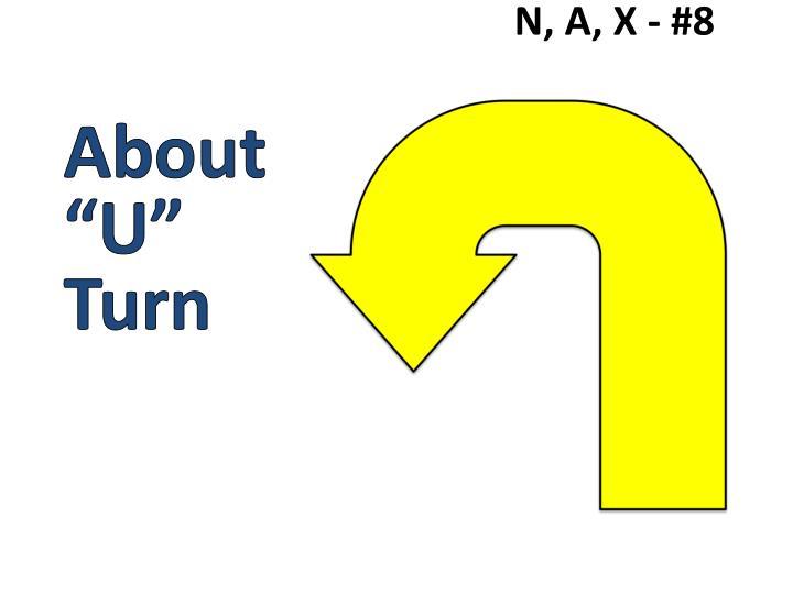 N, A, X - #8