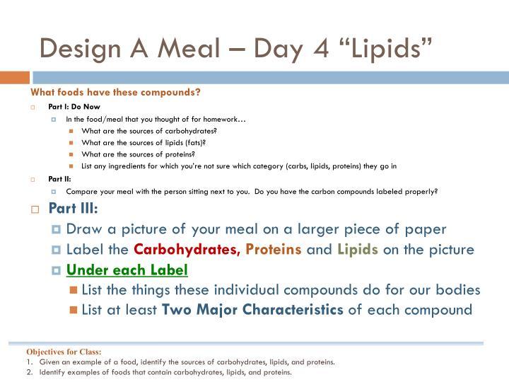 "Design A Meal – Day 4 ""Lipids"""