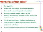 why have a written policy