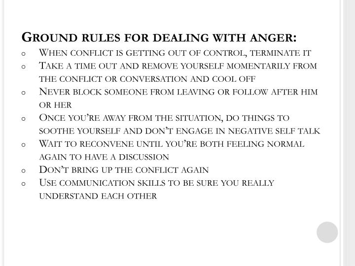 Ground rules for dealing with anger: