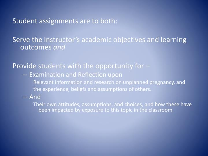 Student assignments are to both: