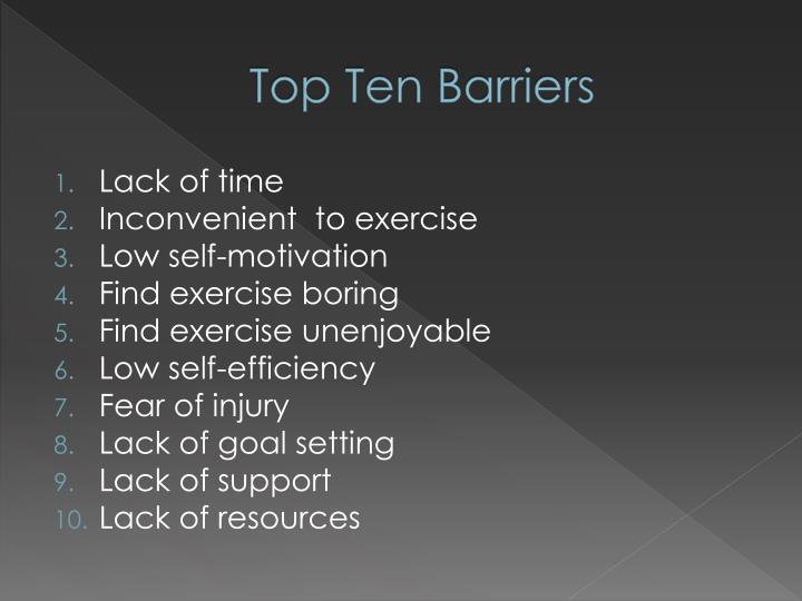 Top Ten Barriers
