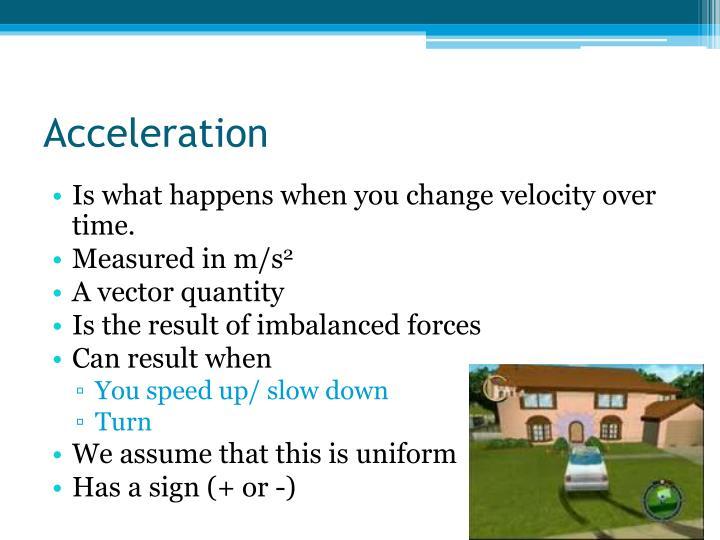 Acceleration