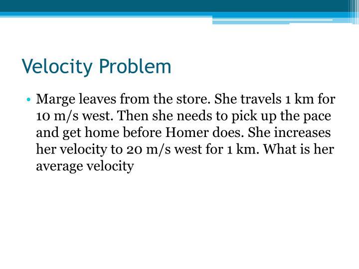 Velocity Problem