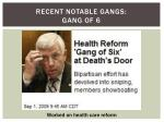 recent notable gangs gang of 6