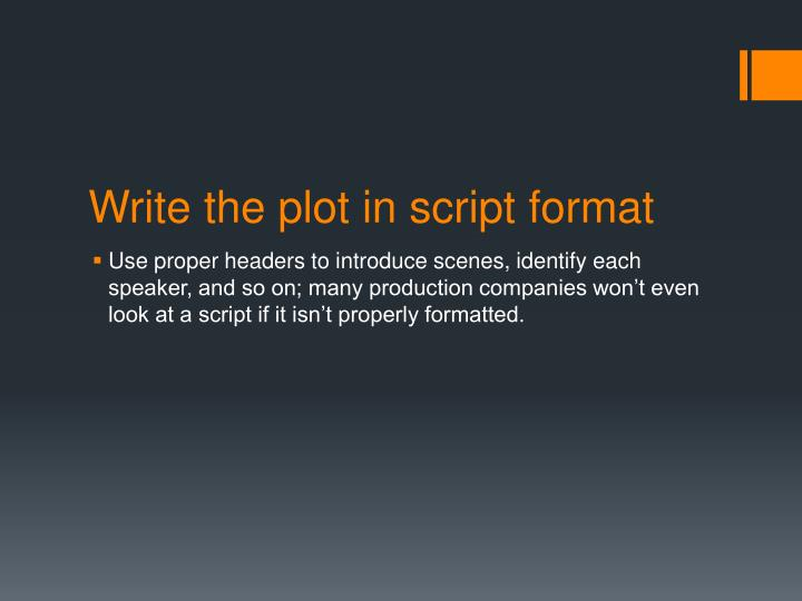 Write the plot in script