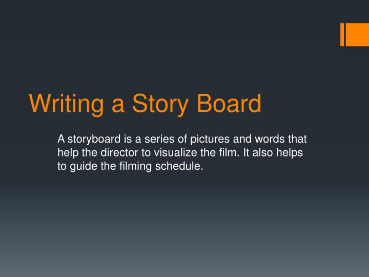 Writing a Story Board