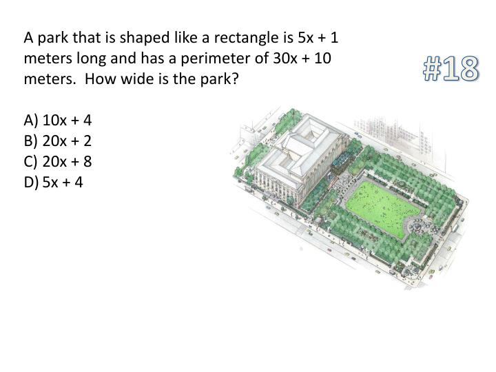 A park that is shaped like a rectangle is 5x + 1 meters long and has a perimeter of 30x + 10 meters.  How wide is the park?