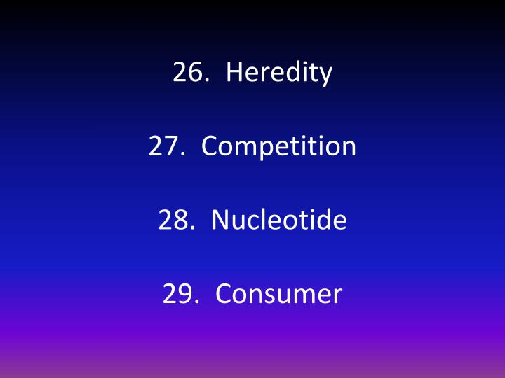 26.  Heredity