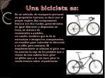 una bicicleta es