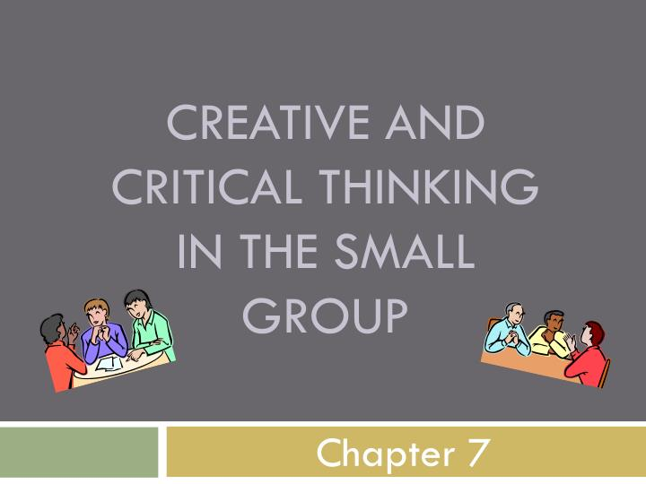 importance of critical and creative thinking to an individual Rondamb talks about the importance of critical thinking skills in our students in this article from education articles.